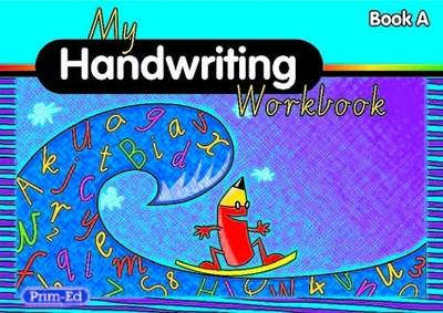 My Handwriting Workbook Book A by