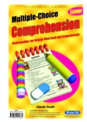 Multiple Choice Comprehension Lower Understanding Text Through Word Study and Comprehension by Carol Booth
