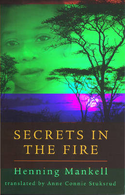 Secrets in the Fire by Henning Mankell