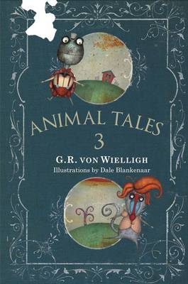 Animal Tales 3 by G.R. von Wielligh