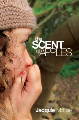 The Scent of Apples by Jacquie McRae