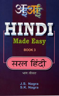 Hindi Made Easy by J. S. Nagra, S.K. Nagra