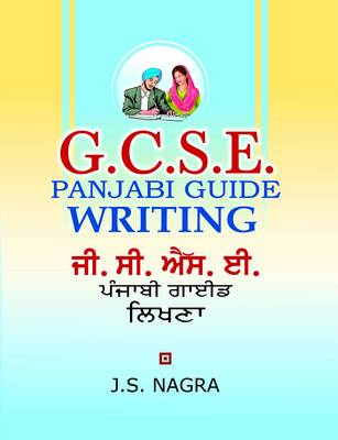 GCSE Panjabi Guide - Writing by J. S. Nagra