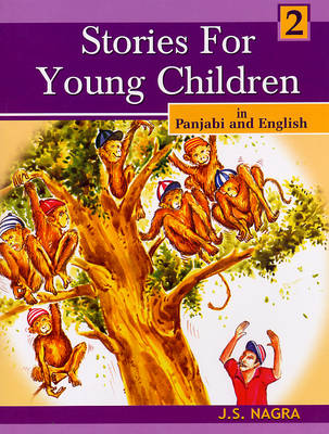 Stories for Young Children in Panjabi and English by J. S. Nagra