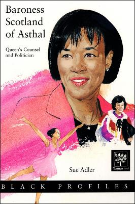 Baroness Scotland of Asthal Queen's Counsel and Politician by Sue Adler