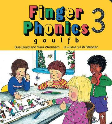 Finger Phonics book 3 in Precursive Letters (BE) by Sara Wernham, Sue Lloyd