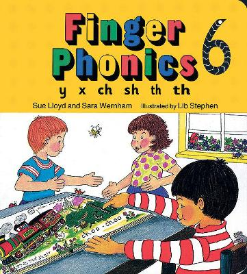 Finger Phonics book 6 in Precursive Letters (BE) by Sara Wernham, Sue Lloyd