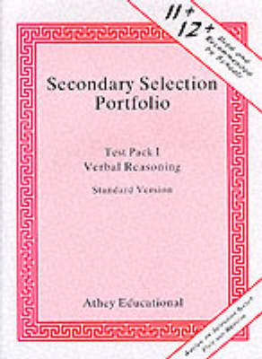 Secondary Selection Portfolio Verbal Reasoning Practice Papers (Standard Version) by Lionel Athey
