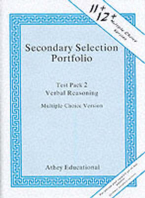 Secondary Selection Portfolio Verbal Reasoning Practice Papers (Multiple-choice Version) by