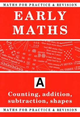 Maths for Practice and Revision Counting, Addition, Subtraction, Shapes by Peter Robson