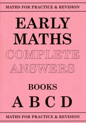Maths for Practice and Revision Early Maths Answers ABCD by Peter Robson