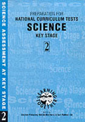 Science Preparation for National Curriculum Test, Key Stage 2 by Stephen McConkey, Tom Maltman