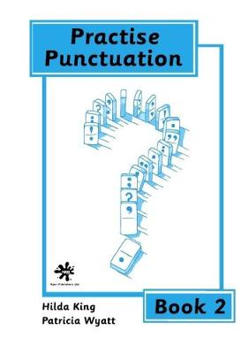 Practice Punctuation by Hilda King, Patricia Wyatt