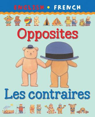 Opposites/Les Contraires by Catherine Bruzzone