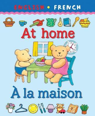 At Home/A La Maison by Catherine Bruzzone, Clare Beaton