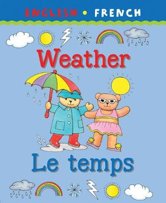 Weather/Le Temps by Catherine Bruzzone, Clare Beaton