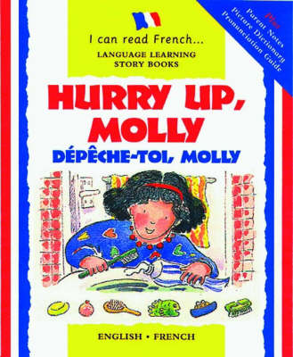 Hurry Up, Molly/depeche-toi, Molly by Lone Morton