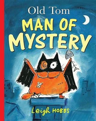 Old Tom Man of Mystery Little Hare Books by Leigh Hobbs
