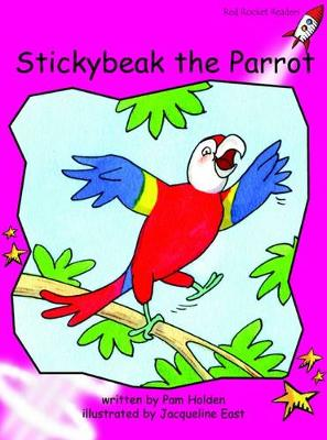 Stickybeak the Parrot by Pam Holden