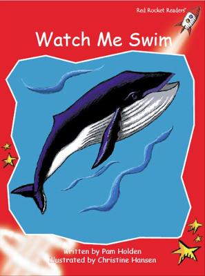 Watch Me Swim by Pam Holden