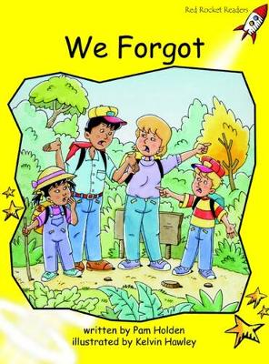 We Forgot by Pam Holden