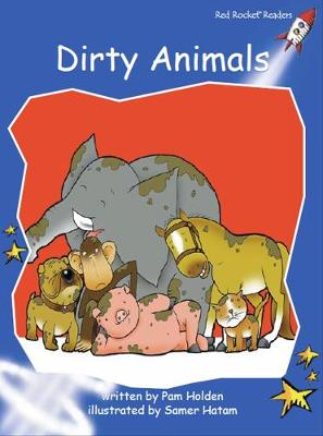 Dirty Animals by Pam Holden