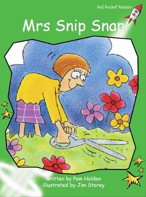 Mrs Snip Snap by Pam Holden