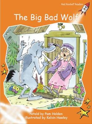 The Big Bad Wolf by Pam Holden