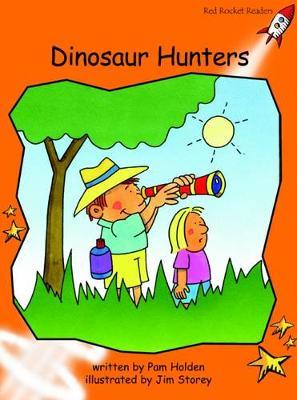 Dinosaur Hunters by Pam Holden