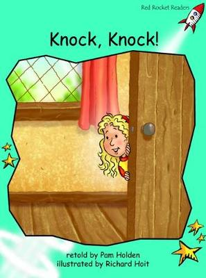 Knock, Knock! by Pam Holden