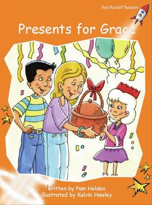 Presents for Grace by Pam Holden