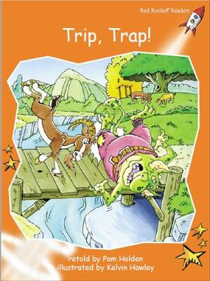 Trip, Trap! by Pam Holden