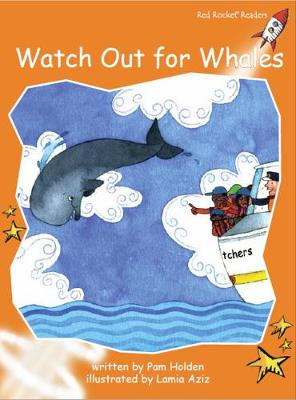Watch out for Whales by Pam Holden