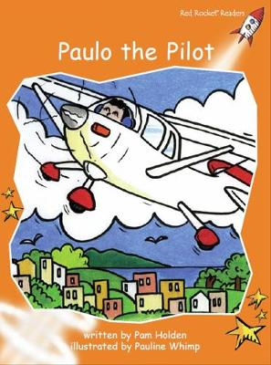 Paulo the Pilot by Pam Holden