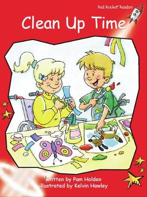 Clean Up Time by Pam Holden