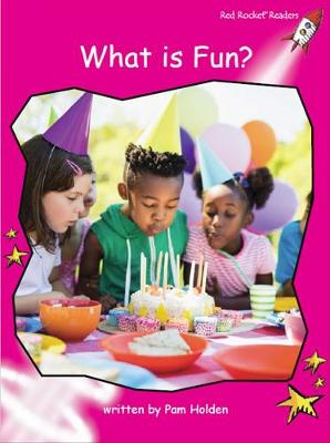 What is Fun? by Pam Holden