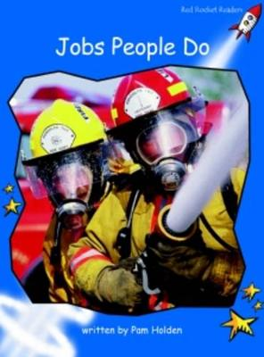 Jobs People Do by Pam Holden