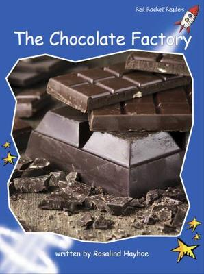 The Chocolate Factory by Rosalind Hayhoe