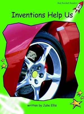 Inventions Help Us by Julie Ellis