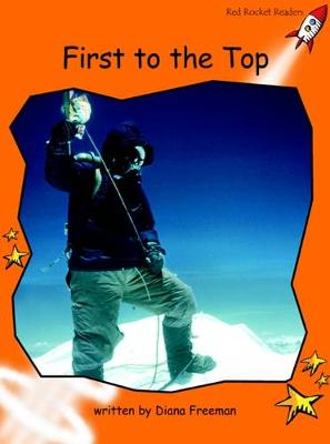 First to the Top by Diana Freeman