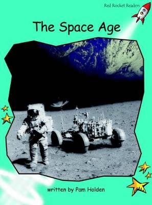 The Space Age by Pam Holden