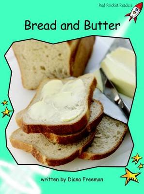 Bread and Butter by Diana Freeman