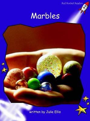 Marbles by Julie Ellis