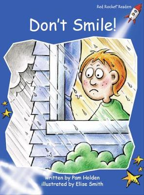 Don'T Smile! by Pam Holden