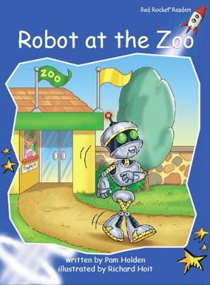 Robot at the Zoo by Pam Holden