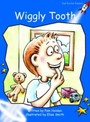 Wiggly Tooth by Pam Holden