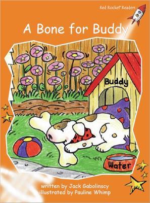 A Bone for Buddy by Jack Gabolinscy