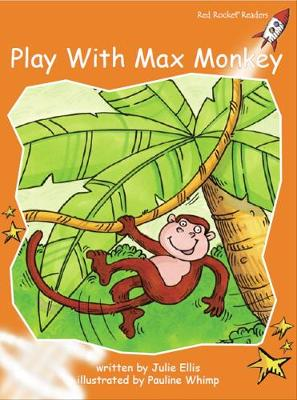 Play with Max Monkey Fluency by Julie Ellis