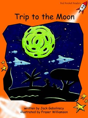 Trip to the Moon Standard English Edition by Jack Gabolinscy