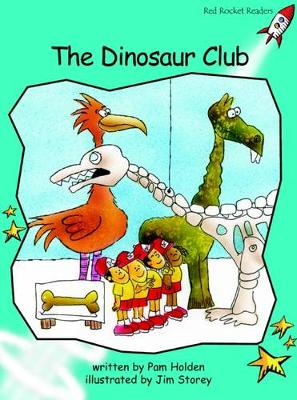 The Dinosaur Club by Pam Holden